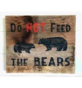 Do Not Feed The Bears, Black Bear, Grizzly Bear, Montana Art, Yellowstone National Park, Barnwood Sign, Salvaged Wood Art, Rustic Art
